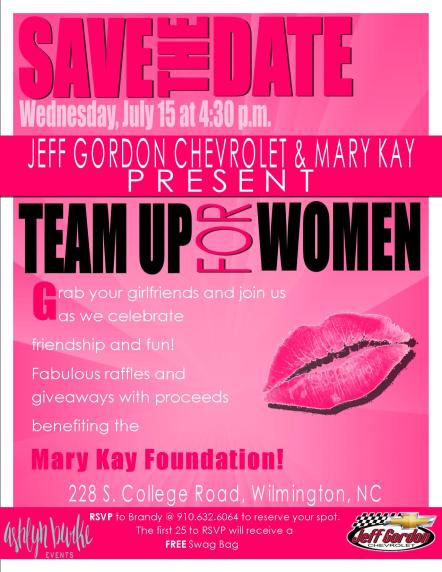 Mary Kay Team Up For Women - Jeff Gordon Chevrolet - Wilmington NC